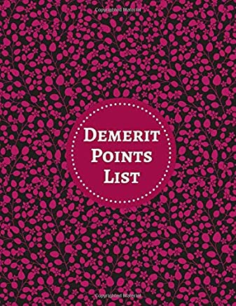 "Demerit Points List: Reference Guide Notebook Journal Register Book Note Pad for Teacher, Supervisors, Counsellors, Inspector, Therapists, Managers & ... 8.5""X11"" with 120 pages. (Demerit logs)"