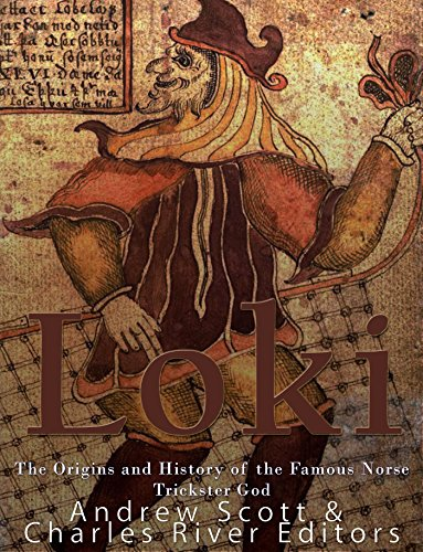 Loki: The Origins and History of the Famous Norse Trickster God