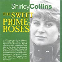 The Sweet Primeroses by SHIRLEY COLLINS (1995-09-19)