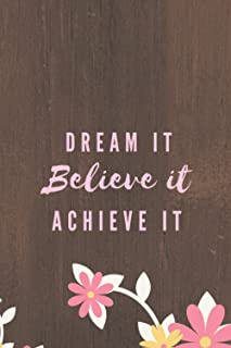 Dream it believe it achieve it: 5 years Monthly planner