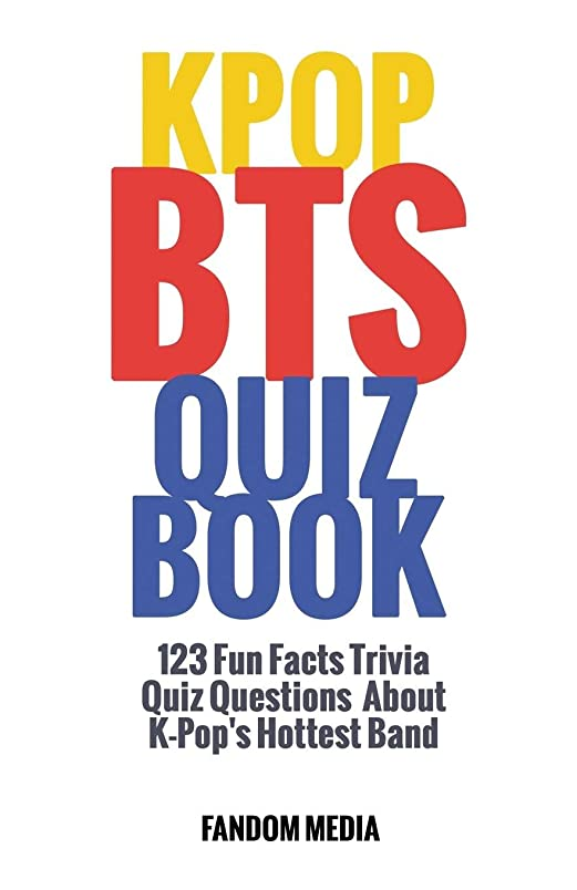 サンダー大胆マウスピースKpop BTS Quiz Book: 123 Fun Facts Trivia Questions About  K-Pop's Hottest Band