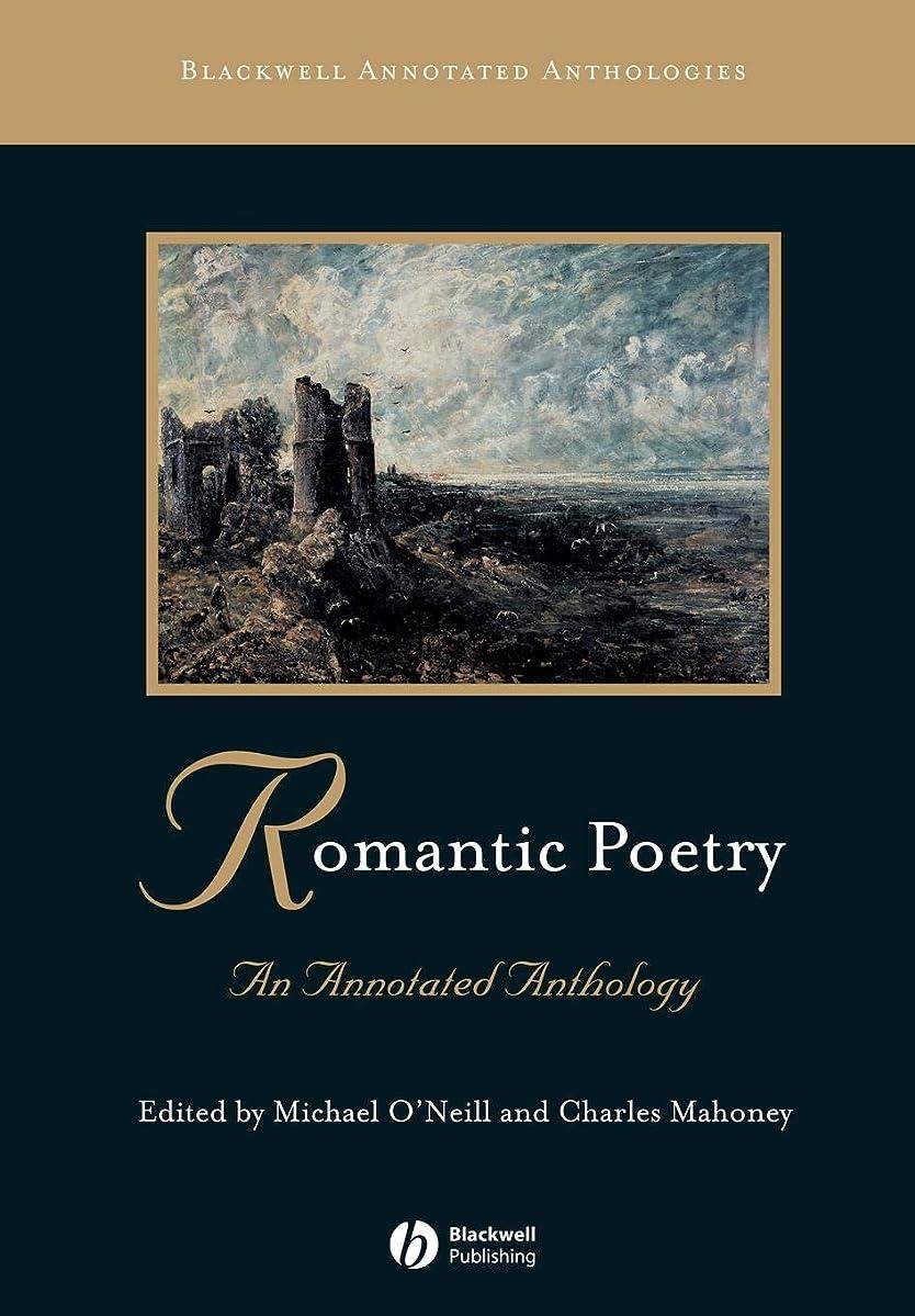 漂流持続的犬Romantic Poetry: An Annotated Anthology (Blackwell Annotated Anthologies)
