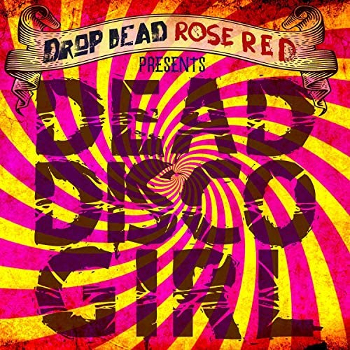 Drop Dead Rose Red