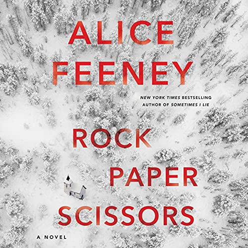Rock Paper Scissors Audiobook By Alice Feeney cover art