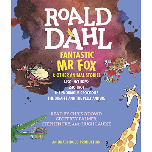 Amazon Com Fantastic Mr Fox And Other Animal Stories Includes Esio Trot The Enormous Crocodile The Giraffe And The Pelly And Me Audible Audio Edition Roald Dahl Quentin Blake Hugh Laurie Stephen