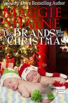 The Brands Who Came For Christmas (The Oklahoma Brands Book 1) by [Maggie Shayne]