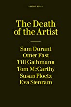 The Death of the Artist: A 24-Hour Book (A Twenty-four-hour Book)