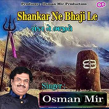 Shankar Ne Bhaji Le