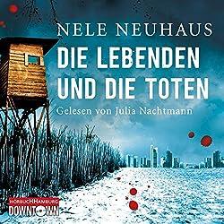 """Nele Neuhaus """"Die Lebenden und die Toten"""" von Nele Neuhaus (Hörbuch gelesen von Julia Nachtmann)…"""