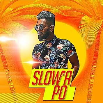 Slow'a Po