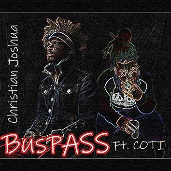 Bus Pass (feat. Child of the Indigo)