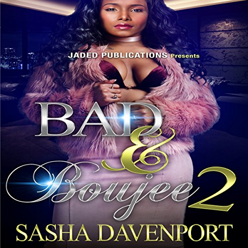 Bad and Boujee 2: The Finale audiobook cover art
