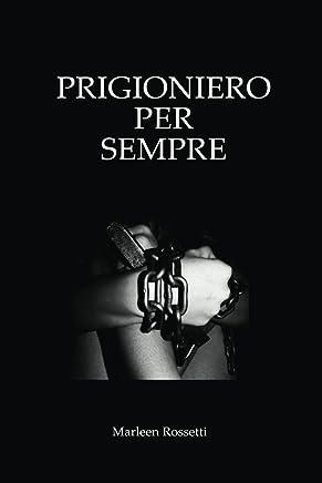 Prigioniero per Sempre