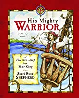 His Mighty Warrior: A Devotional for Children