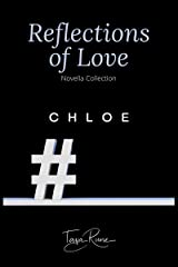 Chloe (Reflections of Love) Kindle Edition