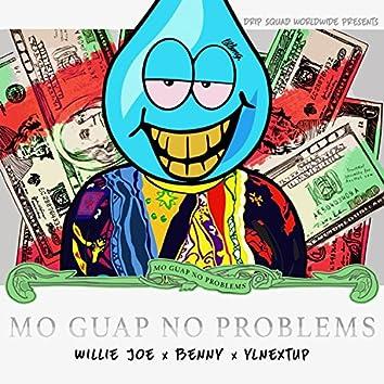 Mo Guap No Problems