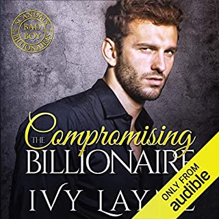 Compromising the Billionaire                   By:                                                                                                                                 Ivy Layne                               Narrated by:                                                                                                                                 CJ Bloom,                                                                                        Beckett Graylock                      Length: 10 hrs and 23 mins     60 ratings     Overall 4.8