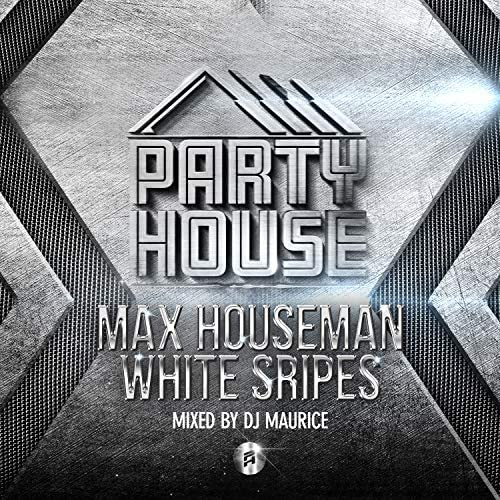 Max Houseman feat. Dj Maurice