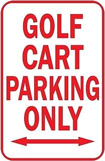 Golf Cart Parking Only Arrow Aluminum Metal Sign 12 in X 18 in