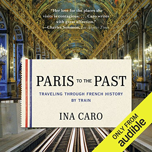Paris to the Past audiobook cover art