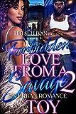 Forbidden Love From A Savage 2: An Urban Romance (English Edition)