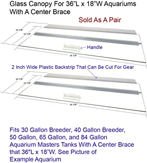 Glass Canopy Two Piece Set for 30 BR, 40 BR, 50, 65, 84 Gallon Tanks 36