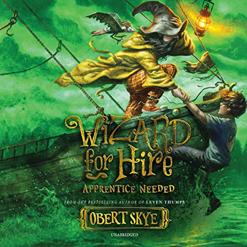 Apprentice Needed: Wizard for Hire, Book 2