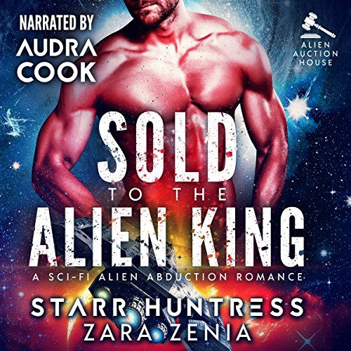 Sold to the Alien King audiobook cover art