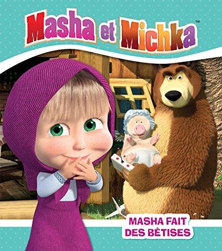 Masha et Michka - Masha fait des bêtises