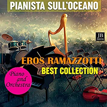 Eros Ramazzotti Best Collection Piano and Orchestra