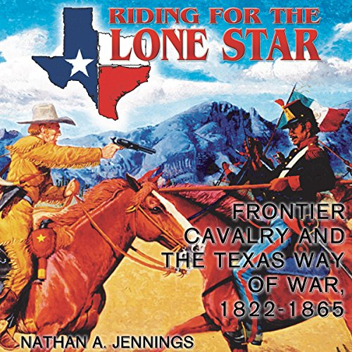 Riding for the Lone Star audiobook cover art