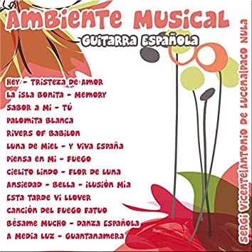 Ambiente Musical: Guitarra Española