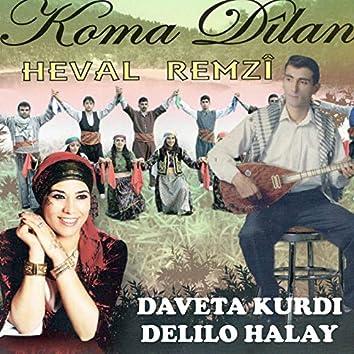 Daveta Kurdi Delilo Halay / Koma Dilan