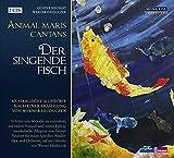 Der singende Fisch - Animal maris cantans