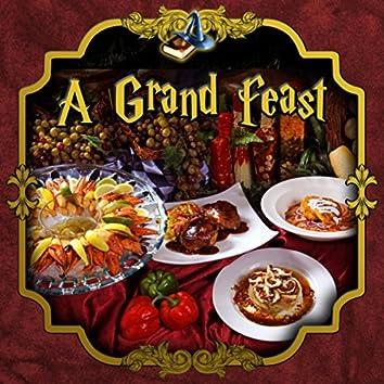 A Grand Feast