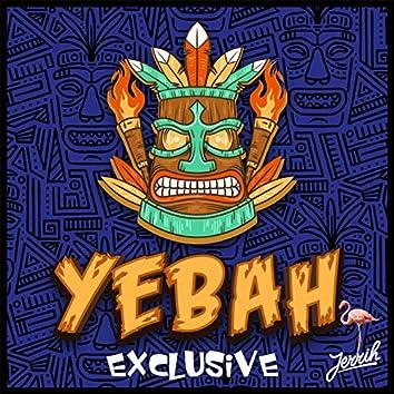 Yebah Exclusive