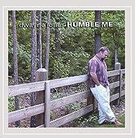 Humble Me