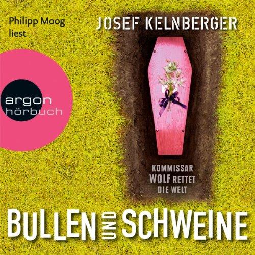 Bullen und Schweine audiobook cover art
