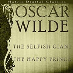 The Selfish Giant, The Happy Prince