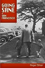 Going Sane in San Francisco
