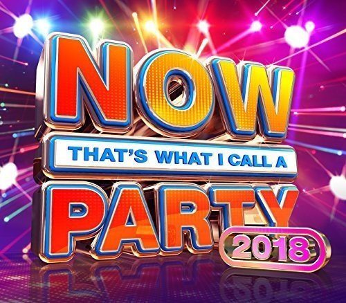 Now That's What I Call A Party 2018