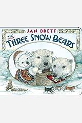 The Three Snow Bears Kindle Edition