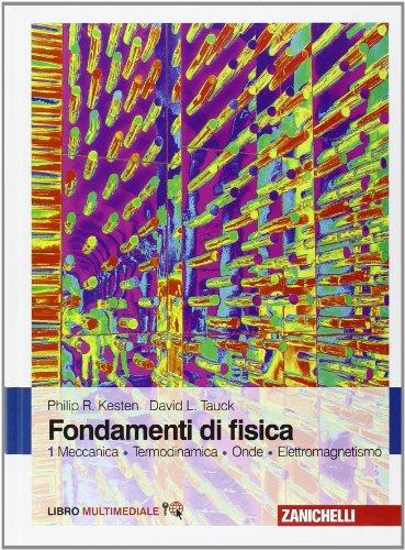 Fondamenti di fisica. Meccanica, termodinamica, onde, elettromagnetismo. Con Contenuto digitale (fornito elettronicamente) (Vol. 1)