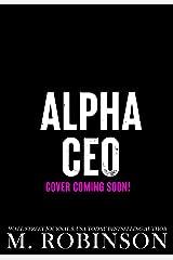Alpha CEO Kindle Edition