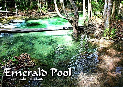 Emerald Pool, Provinz Krabi - Thailand (Wandkalender 2019 DIN A2 quer): Ein Naturwunder wie aus einer anderen Welt (Monatskalender, 14 Seiten ) (CALVENDO Natur)