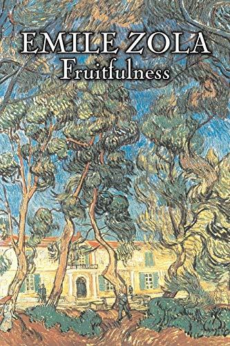 Fruitfulness by Emile Zola, Fiction, Classics, Literary