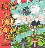 No Mountain High Enough: Zola's Daddy-Daughter Dates