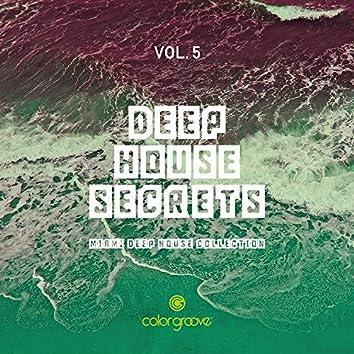 Deep House Secrets, Vol. 5 (Miami Deep House Collection)