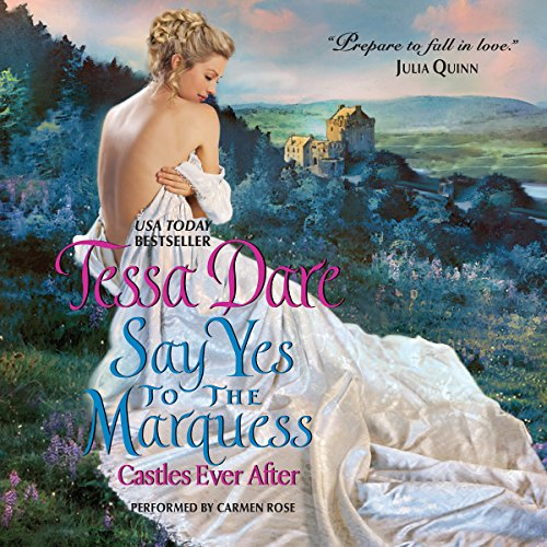 Say Yes to the Marquess audiobook cover art