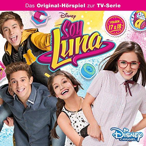Soy Luna 1.17 & 1.18 (Soy Luna: Staffel 1) Titelbild